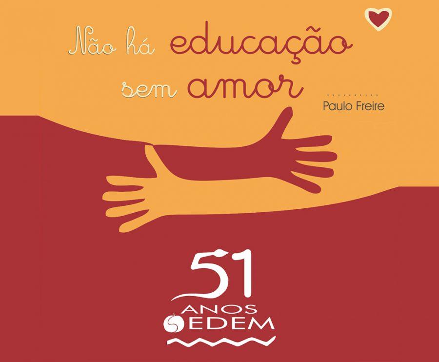 Não há Educação sem Amor!