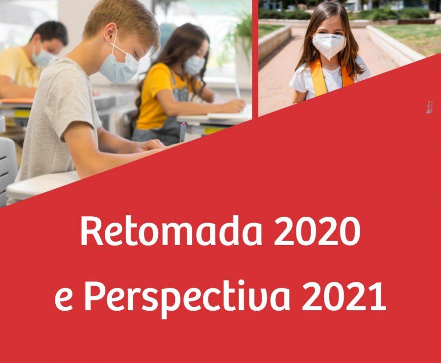 Retomada presencial 2020 e Perspectiva 2021